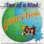 Two of a Kind: Connections