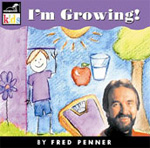 Fred Penner: I m Growing