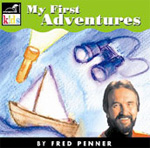 Fred Penner: My First Adventure