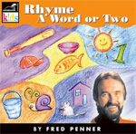 Fred Penner: Rhyme a Word or Two