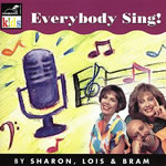 Sharon Lois and Bram: Everybody Sing CD