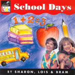Sharon, Lois and Bram: School Days