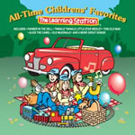 The Learning Station: All-Time Childrens Favorites CD