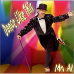 Mr. Al: Dance Like This CD