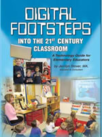 Digital Footsteps into the 21st Century Classroom