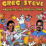 Greg and Steve: Holidays and Special Times CD