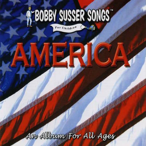 Bobby Susser: America Music CD