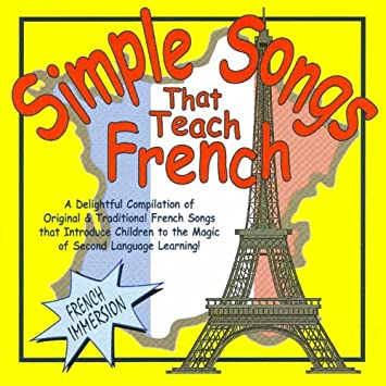 Simple Songs That Teach French