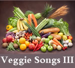 Veggie Songs: Winter Squash, Sweet Potatoes, Zucchini