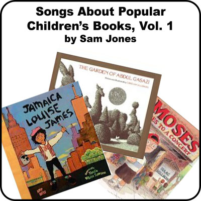 Songs About Popular Childrens Books Vol 1:  Downloadable Tracks with Lyrics