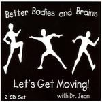 Dr. Jean: Better Bodies and Brains CD