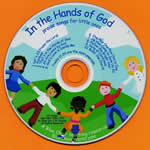 In the Hands of God CD with Printable Lyrics