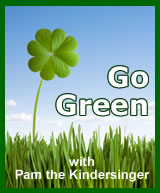 Go Green with Pam the Kindersinger