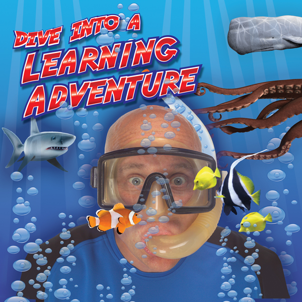 Stephen Fite:  Dive Into A Learning Adventure - PreK-2nd