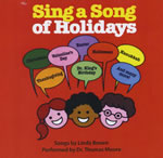 Dr. Thomas Moore:  Sing a Song of Holidays