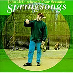 John McCutcheon: Springsongs CD