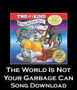The World is Not Your Garbage Can