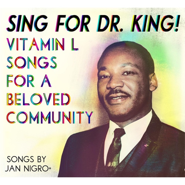 Sing For Dr. King! Vitamin L Songs For A Beloved Community