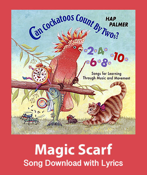 Hap Palmer:  Magic Scarf Downloadable Lead Sheets