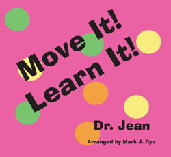 Dr. Jean: Move It, Learn It