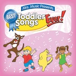 Best Toddler Songs Ever!