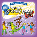 Best Family & Friends Songs Ever!