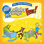 Best Lullaby Songs Ever!