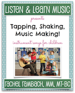 Tapping, Shaking, Music Making