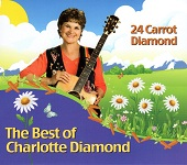 Charlotte Diamond: 24 Carrot Diamond