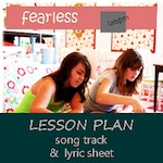 Fearless Song and Lesson Plans