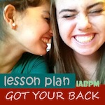 Got Your Back Song and Lesson Plans