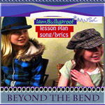 Beyond The Bend Song and Lesson Plans