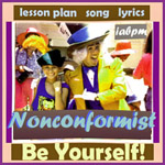 Nonconformist Song and Lesson Plan