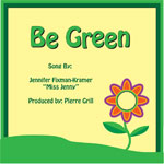 Be Green Song with Lyrics