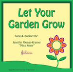 Let Your Garden Grow Song and Lesson
