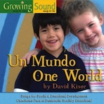 Growing Sound: Un Mundo-One World Music CD