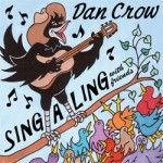 Dan Crow: Sing-A-Ling With Friends