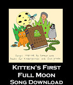 Kitten's First Full Moon Song Download with Lyrics