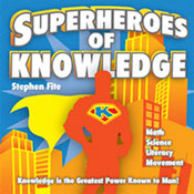 Stephen Fite: Superheroes of Knowledge Music CD
