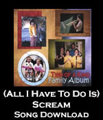 (All I Have To Do Is) Scream Song Download with Lyrics