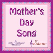 Miss Jenny: Mother's Day Song Download
