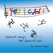 Yes, I Can! Special Songs for Special Kids