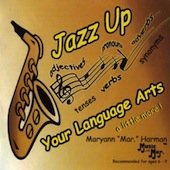 Jazz Up Your Language Arts (A Little More) Music CD or Download