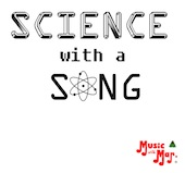 Music with Mar: Science With A Song