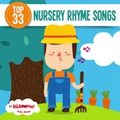 Top 33 Nursery Rhyme Songs