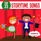 Top 33 Storytime Songs