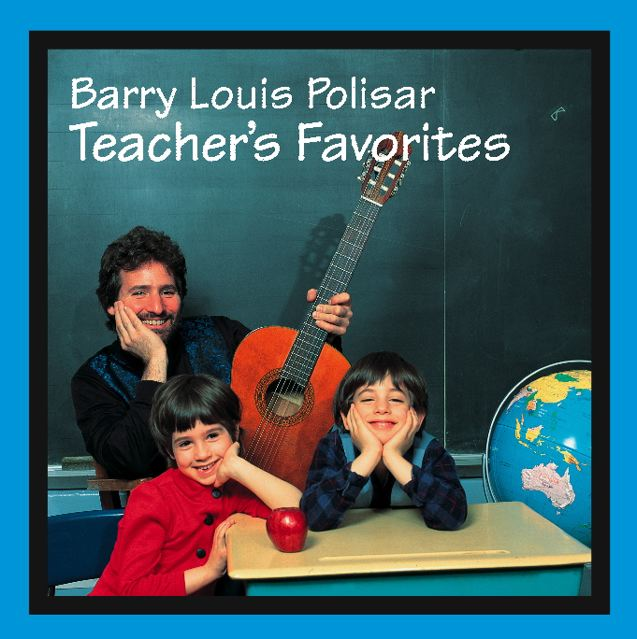 Barry Louis Polisar: Teacher's Favorites
