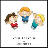 Raise In Praise Song Download with Lyrics