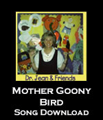 Mother Goony Bird Song Download with Lyrics