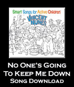 No One's Going To Keep Me Down Song Download with Lyrics